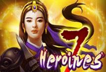 7 Heroines