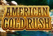 American Gold Rush