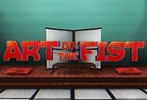 Art of the Fist