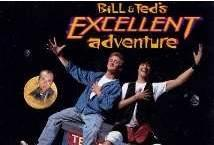 Bill and Teds Excellent Adventure