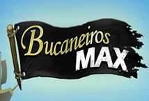 Bucaneiros Max