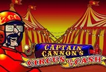 Captain Cannons Circus of Cash