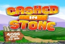 Cashed in Stone