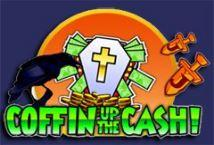 Coffin Up the Cash