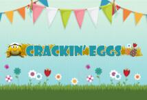 Crackin Eggs