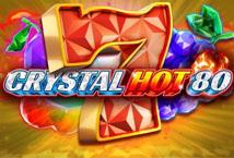 Crystal Hot 80