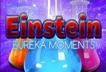 Einstein Eureka Moments