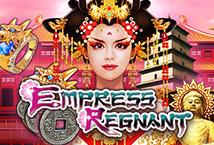 Empress Regnant