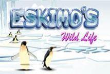 Eskimos Wild Life