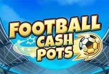 Football Cash Pots