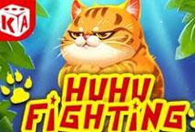 Huhu Fighting