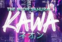 Kawa The Neon Samurai