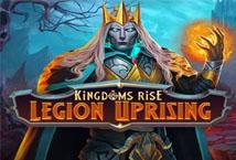 Kingdoms Rise Legion Uprising