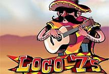 Loco 7s