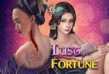 Lust and Fortune