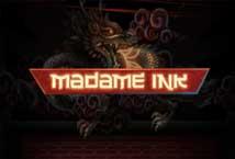 Madame Ink