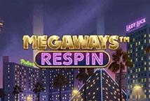 Megaways Respin