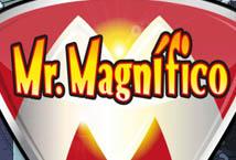 Mr Magnifico