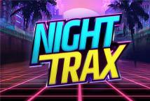 Night Trax