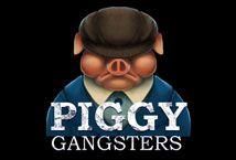 Piggy Gangsters