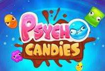 Psycho Candies