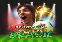Religion of Champions