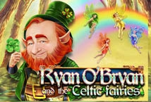 Ryan O Bryan and the Celtic Fairies