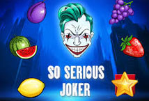 So Serious Joker