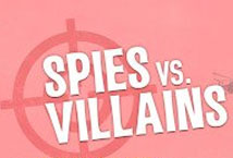 Spies vs Villains