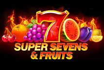 Super Sevens and Fruits