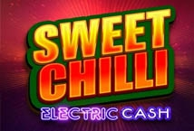 Sweet Chilli: Electric Cash