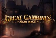 The Great Gambinis Night Magic
