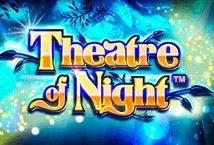 Theatre of Night