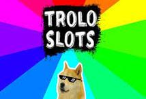 Troloslots