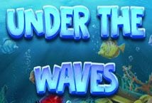 Under the Waves