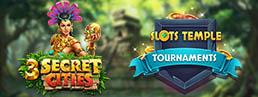 3 Secret Cities Debuts in Slots Temple Tournaments