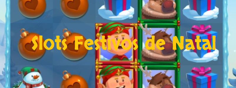 5 slots festivos para comemorar o Natal