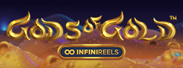 Gods of Gold Infinireels Now Live
