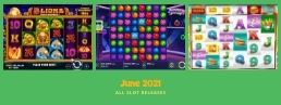 June 2021 - All Upcoming Slot Games