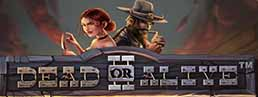 NetEnt Announces Dead or Alive II, The Meanest Slot in the West
